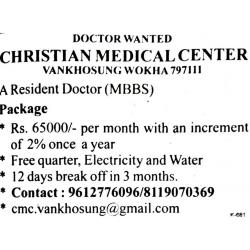 Resident Doctor vacancy Christian Medical Center Vankhosung Wokha