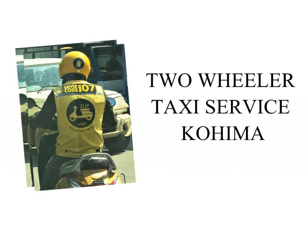 CONTACT TWO WHEELER TAXI SERVICE IN KOHIMA